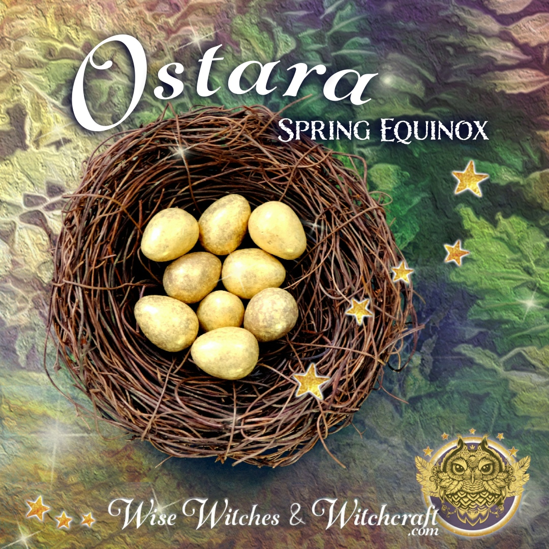 Ostara, Spring & Vernal Equinox Dates, Astrology, Rituals, Recipes