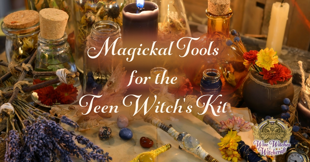 Magical Tools for the Teen Witch's Kit 1200x630